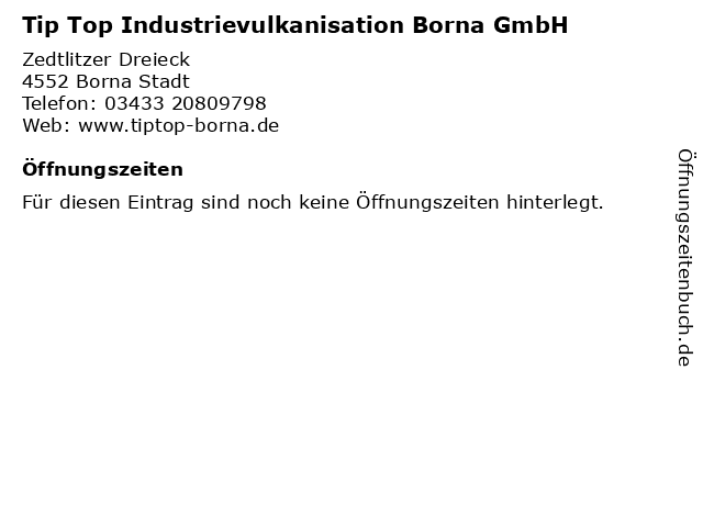 Tip Top Industrievulkanisation Borna GmbH in Borna Stadt: Adresse und Öffnungszeiten