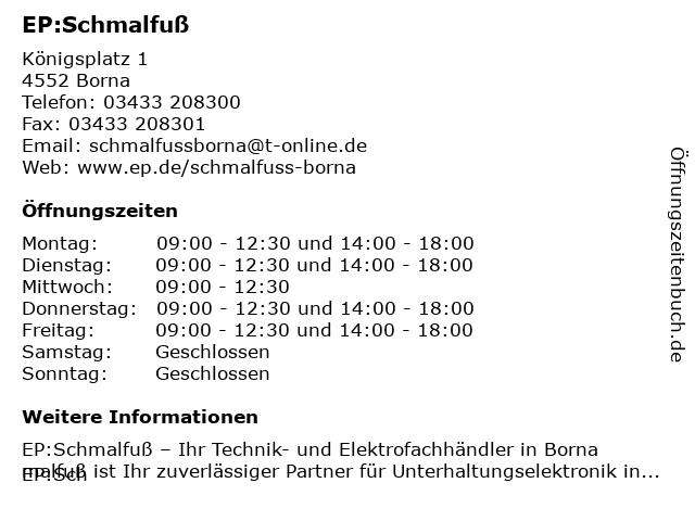EP:Schmalfuß in Borna: Adresse und Öffnungszeiten