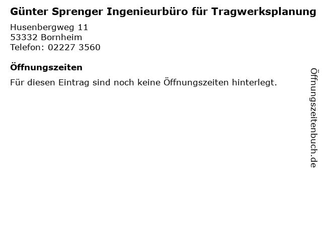 Günter Sprenger Ingenieurbüro für Tragwerksplanung in Bornheim: Adresse und Öffnungszeiten
