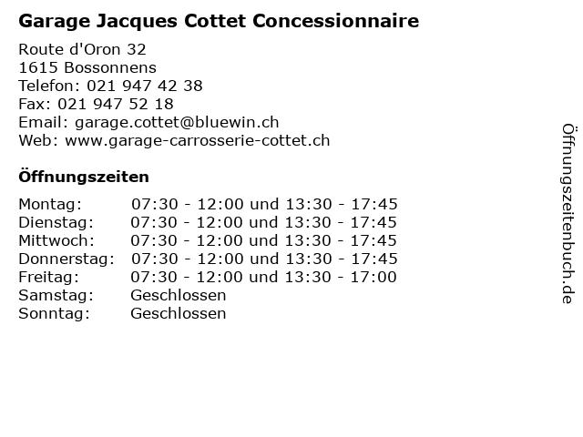 Garage Jacques Cottet Concessionnaire in Bossonnens: Adresse und Öffnungszeiten