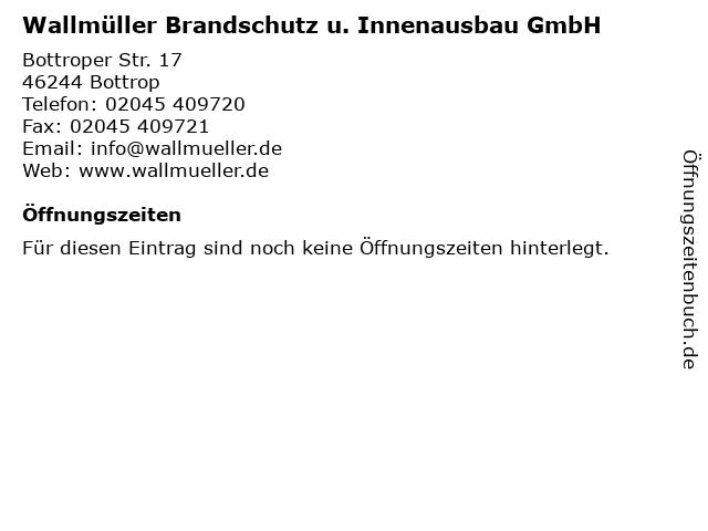 Wallmüller Brandschutz u. Innenausbau GmbH in Bottrop: Adresse und Öffnungszeiten