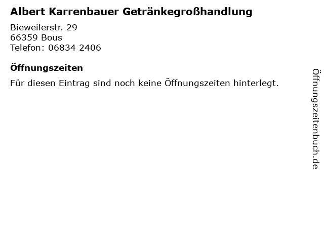 Albert Karrenbauer Getränkegroßhandlung in Bous: Adresse und Öffnungszeiten