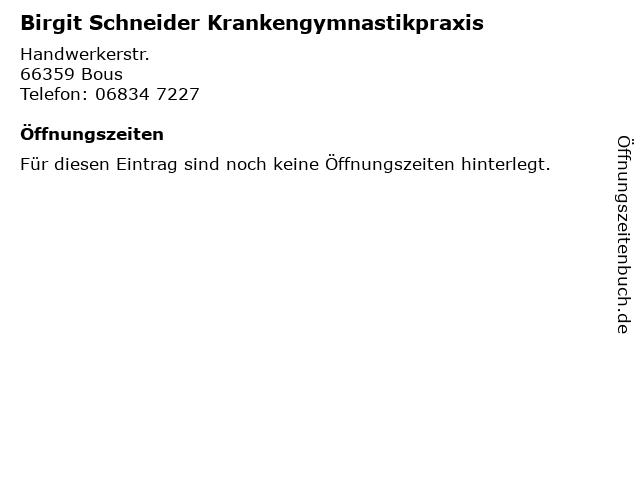 Birgit Schneider Krankengymnastikpraxis in Bous: Adresse und Öffnungszeiten