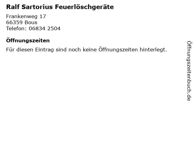 Ralf Sartorius Feuerlöschgeräte in Bous: Adresse und Öffnungszeiten