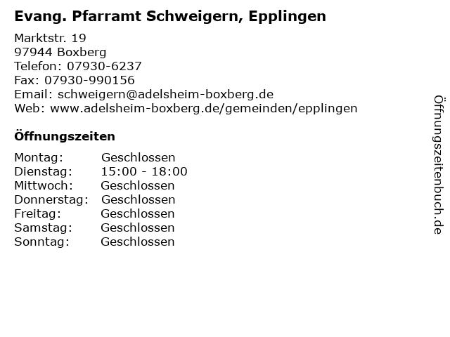 Evang. Pfarramt Schweigern, Epplingen in Boxberg: Adresse und Öffnungszeiten