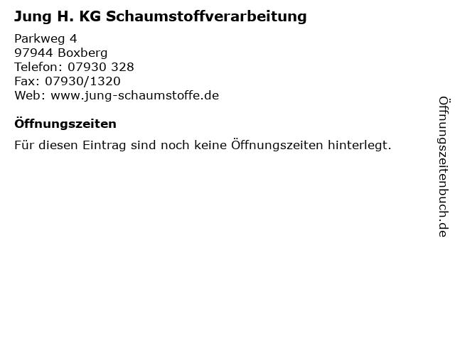 Jung H. KG Schaumstoffverarbeitung in Boxberg: Adresse und Öffnungszeiten