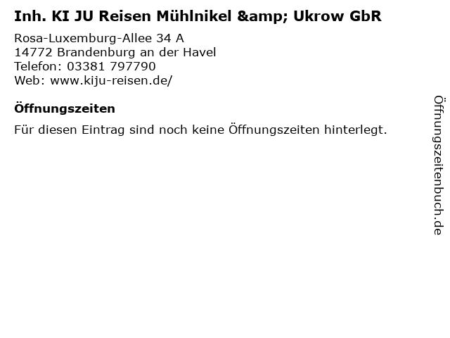 Inh. KI JU Reisen Mühlnikel & Ukrow GbR in Brandenburg an der Havel: Adresse und Öffnungszeiten