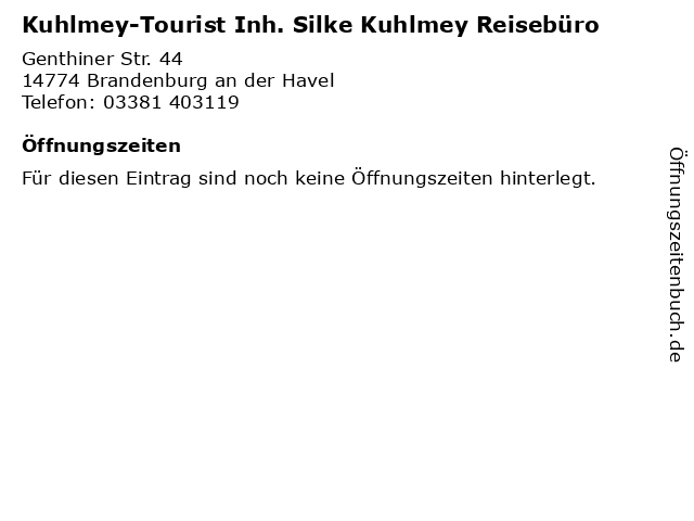 Kuhlmey-Tourist Inh. Silke Kuhlmey Reisebüro in Brandenburg an der Havel: Adresse und Öffnungszeiten