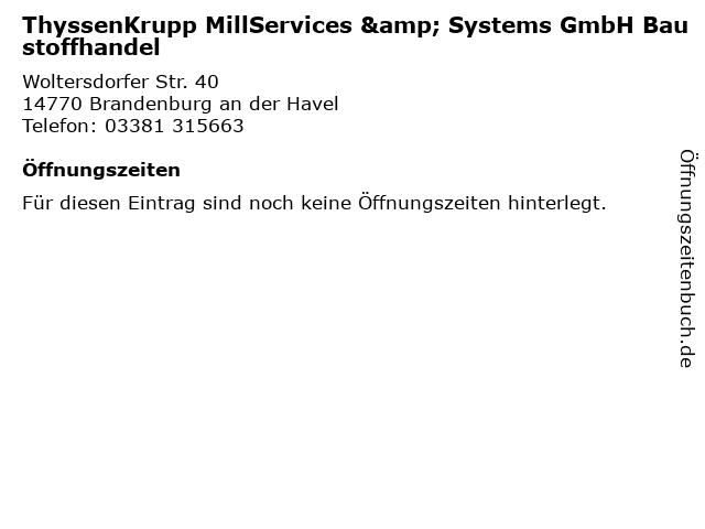 ThyssenKrupp MillServices & Systems GmbH Baustoffhandel in Brandenburg an der Havel: Adresse und Öffnungszeiten