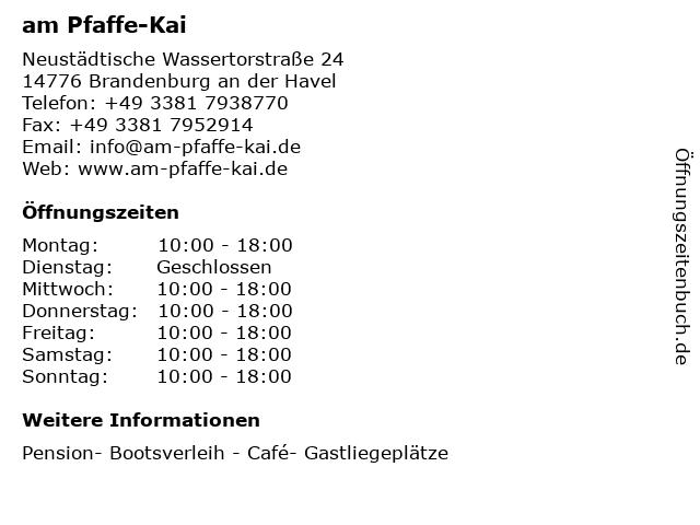 am Pfaffe-Kai in Brandenburg an der Havel: Adresse und Öffnungszeiten