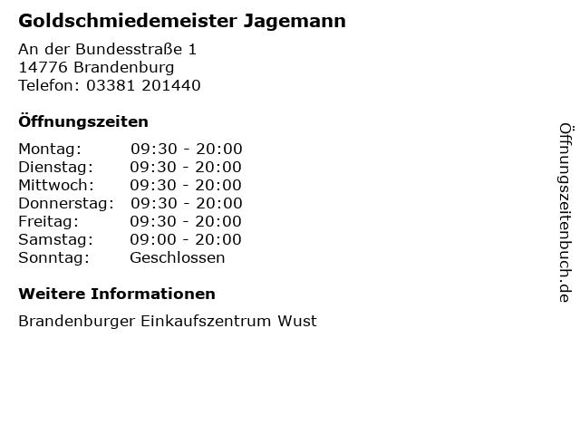 Goldschmiedemeister Jagemann in Brandenburg: Adresse und Öffnungszeiten