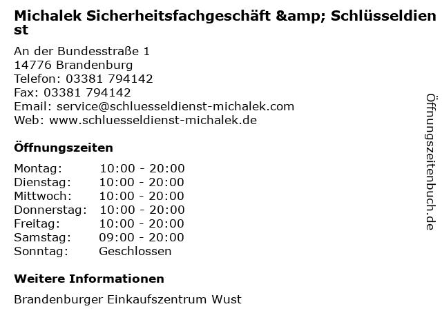 Michalek Sicherheitsfachgeschäft & Schlüsseldienst in Brandenburg: Adresse und Öffnungszeiten
