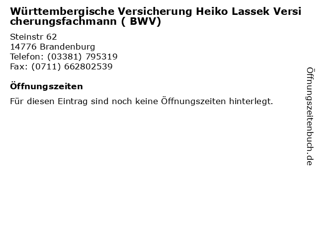 Württembergische Versicherung Heiko Lassek Versicherungsfachmann ( BWV) in Brandenburg: Adresse und Öffnungszeiten