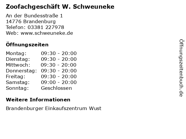 Zoofachgeschäft W. Schweuneke in Brandenburg: Adresse und Öffnungszeiten
