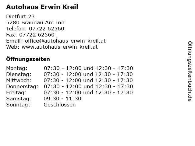 Autohaus Erwin Kreil in Braunau Am Inn: Adresse und Öffnungszeiten