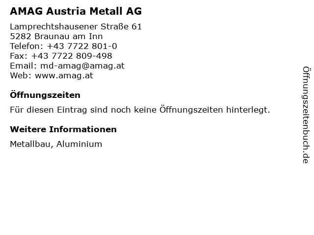 AMAG Austria Metall AG in Braunau am Inn: Adresse und Öffnungszeiten