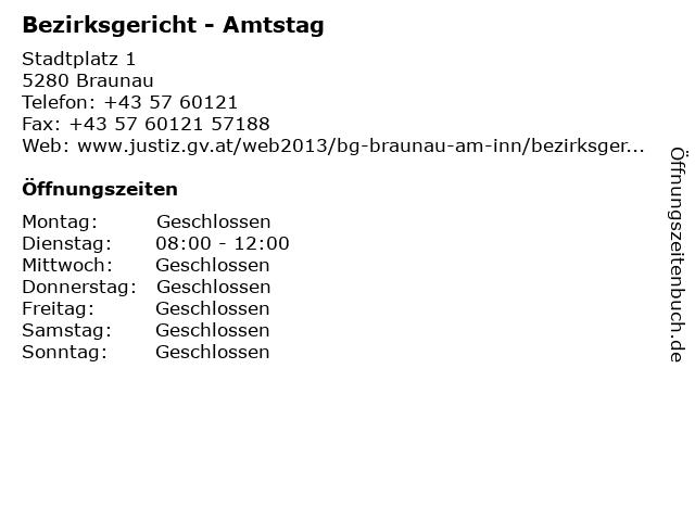 Bezirksgericht - Amtstag in Braunau: Adresse und Öffnungszeiten