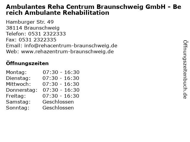 Ambulantes Reha Centrum Braunschweig GmbH - Bereich Ambulante Rehabilitation in Braunschweig: Adresse und Öffnungszeiten