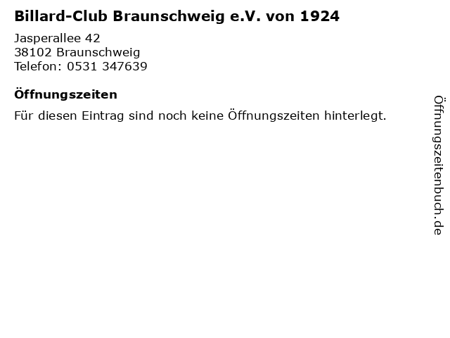 Billard-Club Braunschweig e.V. von 1924 in Braunschweig: Adresse und Öffnungszeiten