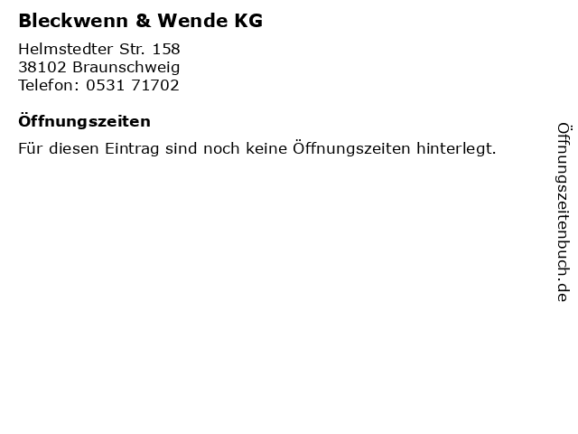 Bleckwenn & Wende KG in Braunschweig: Adresse und Öffnungszeiten