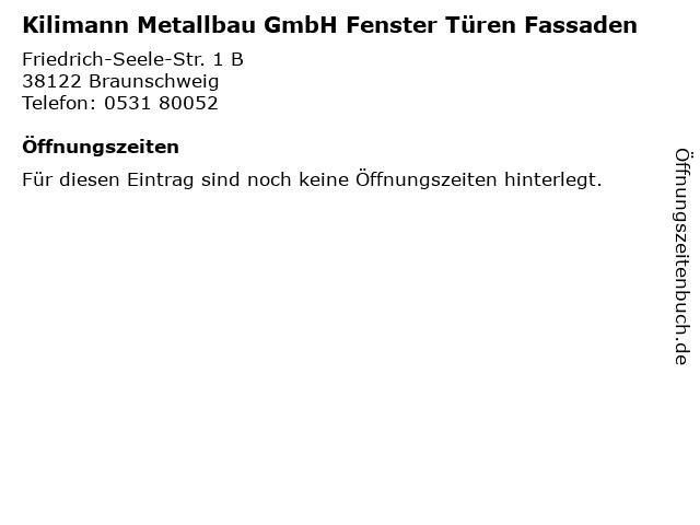 Kilimann Metallbau GmbH Fenster Türen Fassaden in Braunschweig: Adresse und Öffnungszeiten