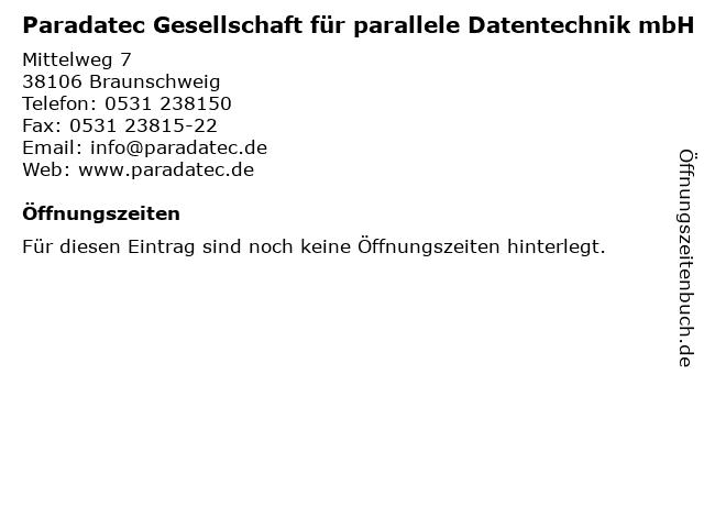Paradatec Gesellschaft für parallele Datentechnik mbH in Braunschweig: Adresse und Öffnungszeiten