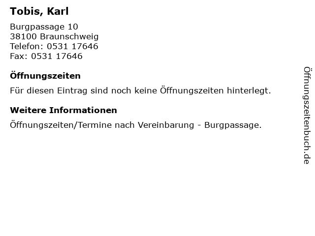 Tobis, Karl in Braunschweig: Adresse und Öffnungszeiten