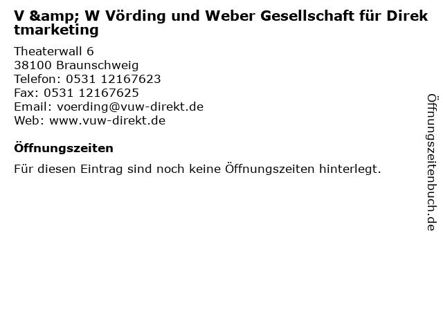 V & W Vörding und Weber Gesellschaft für Direktmarketing in Braunschweig: Adresse und Öffnungszeiten