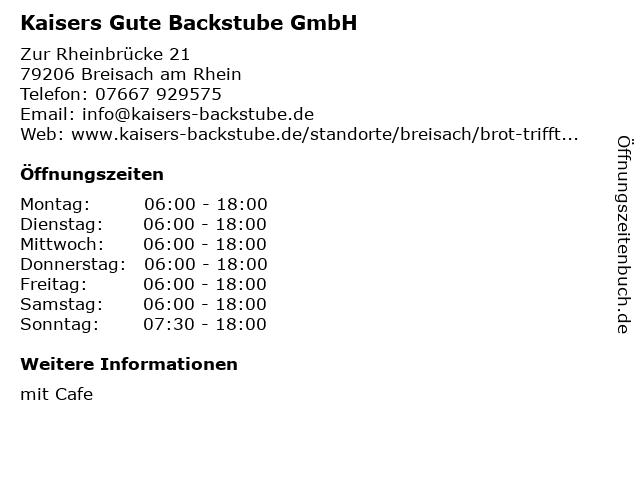 Kaisers Gute Backstube GmbH in Breisach am Rhein: Adresse und Öffnungszeiten