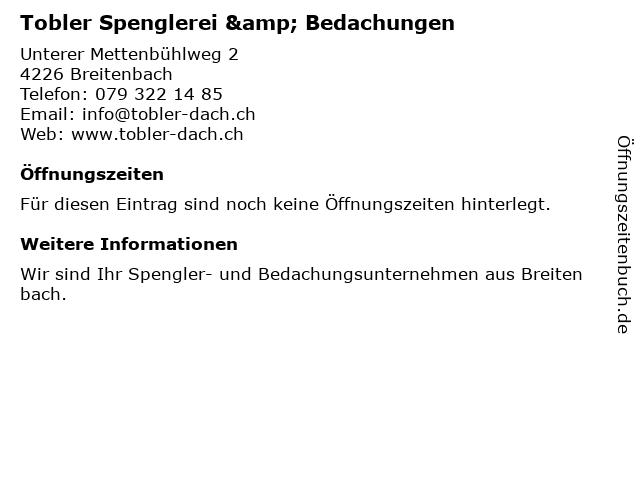 Tobler Spenglerei & Bedachungen in Breitenbach: Adresse und Öffnungszeiten