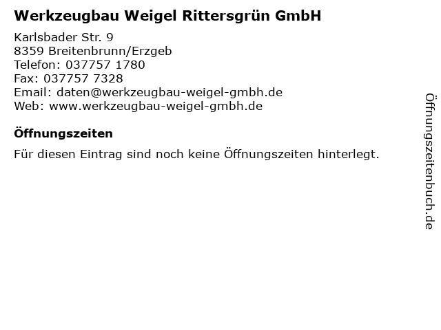 Werkzeugbau Weigel Rittersgrün GmbH in Breitenbrunn/Erzgeb: Adresse und Öffnungszeiten