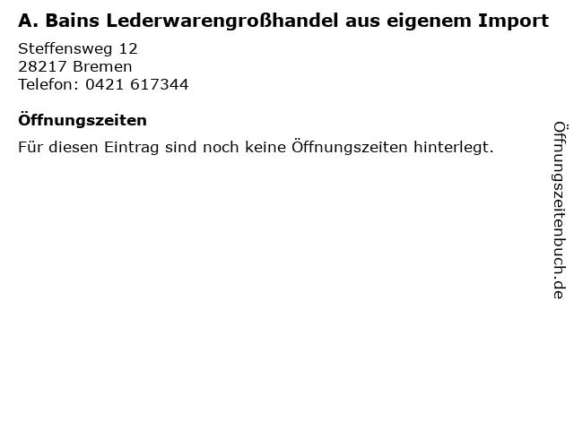 A. Bains Lederwarengroßhandel aus eigenem Import in Bremen: Adresse und Öffnungszeiten