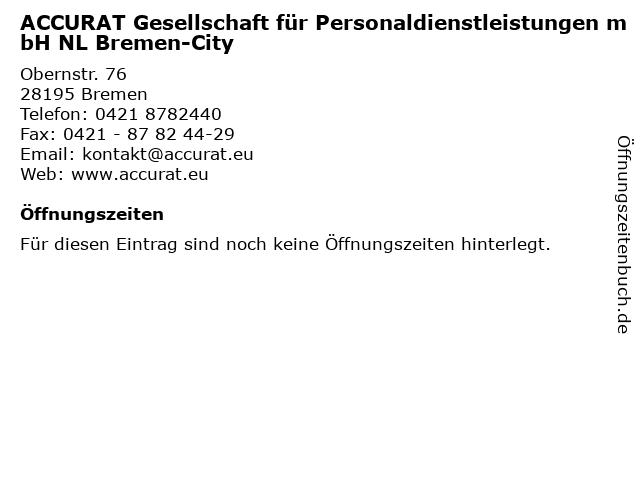ACCURAT Gesellschaft für Personaldienstleistungen mbH NL Bremen-City in Bremen: Adresse und Öffnungszeiten