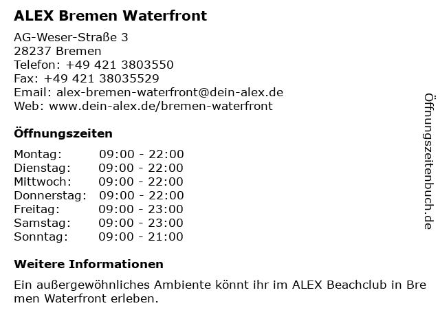 ALEX Bremen Waterfront in Bremen: Adresse und Öffnungszeiten