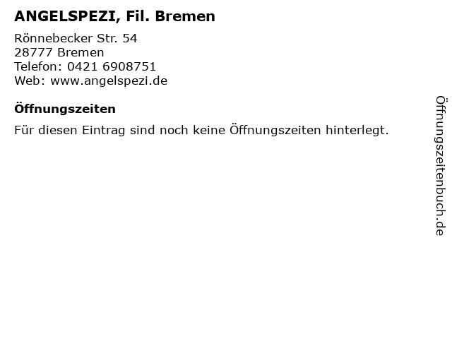 ANGELSPEZI, Fil. Bremen in Bremen: Adresse und Öffnungszeiten