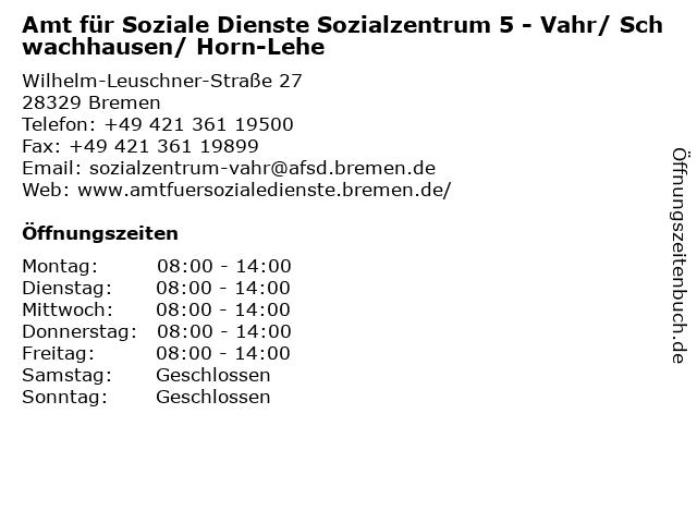 Amt für Soziale Dienste Sozialzentrum 5 - Vahr/ Schwachhausen/ Horn-Lehe in Bremen: Adresse und Öffnungszeiten