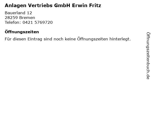 Anlagen Vertriebs GmbH Erwin Fritz in Bremen: Adresse und Öffnungszeiten