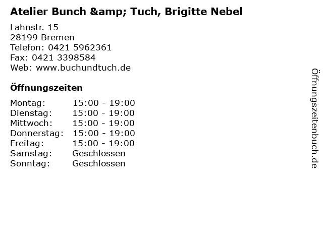 Atelier Bunch & Tuch, Brigitte Nebel in Bremen: Adresse und Öffnungszeiten