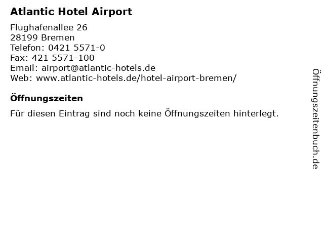 Atlantic Hotel Airport in Bremen: Adresse und Öffnungszeiten