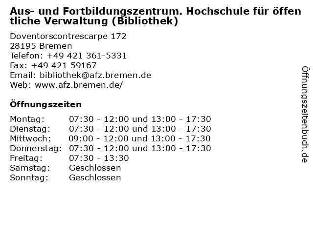 Aus- und Fortbildungszentrum. Hochschule für öffentliche Verwaltung (Bibliothek) in Bremen: Adresse und Öffnungszeiten