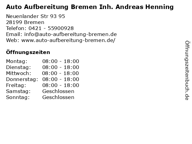 Auto Aufbereitung Bremen Inh. Andreas Henning in Bremen: Adresse und Öffnungszeiten