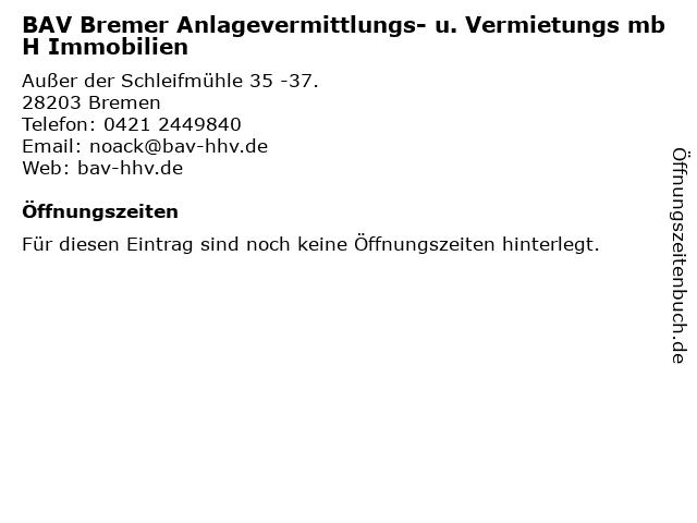 BAV Bremer Anlagevermittlungs- u. Vermietungs mbH Immobilien in Bremen: Adresse und Öffnungszeiten