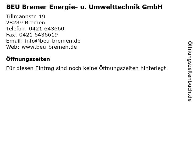 BEU Bremer Energie- u. Umwelttechnik GmbH in Bremen: Adresse und Öffnungszeiten