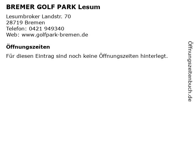 BREMER GOLF PARK Lesum in Bremen: Adresse und Öffnungszeiten