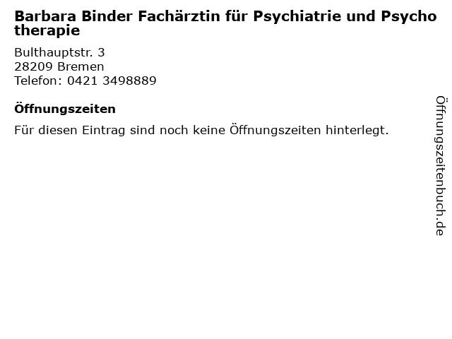 Barbara Binder Fachärztin für Psychiatrie und Psychotherapie in Bremen: Adresse und Öffnungszeiten