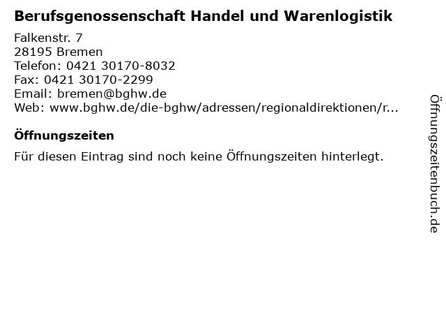 Berufsgenossenschaft Handel und Warenlogistik in Bremen: Adresse und Öffnungszeiten