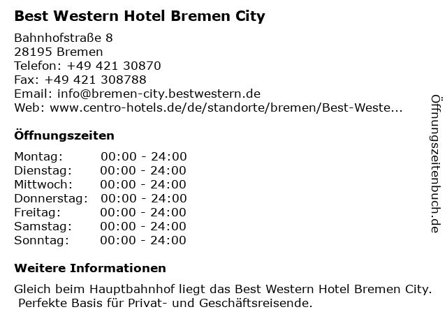 Best Western Hotel Bremen City in Bremen: Adresse und Öffnungszeiten
