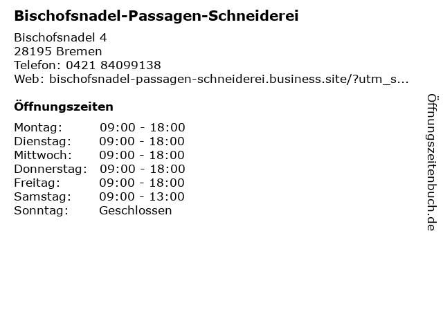 Bischofsnadel-Passagen-Schneiderei in Bremen: Adresse und Öffnungszeiten