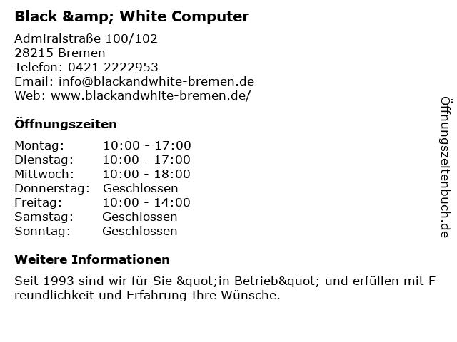 Black & White Computer in Bremen: Adresse und Öffnungszeiten