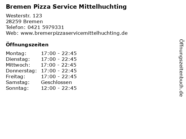 Bremen Pizza Service Mittelhuchting in Bremen: Adresse und Öffnungszeiten